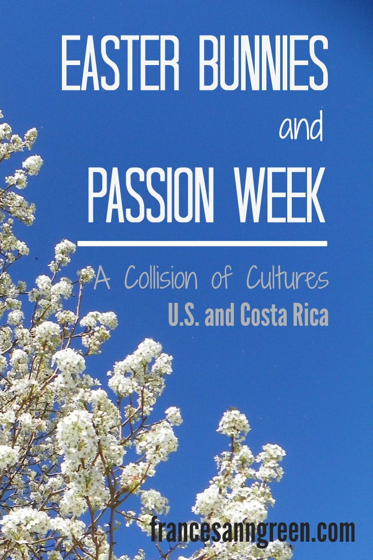 Easter bunnies and passion week - What does Easter mean to you? My U.S. Easter traditions were challenged when I watched a passion week procession in Costa Rica.