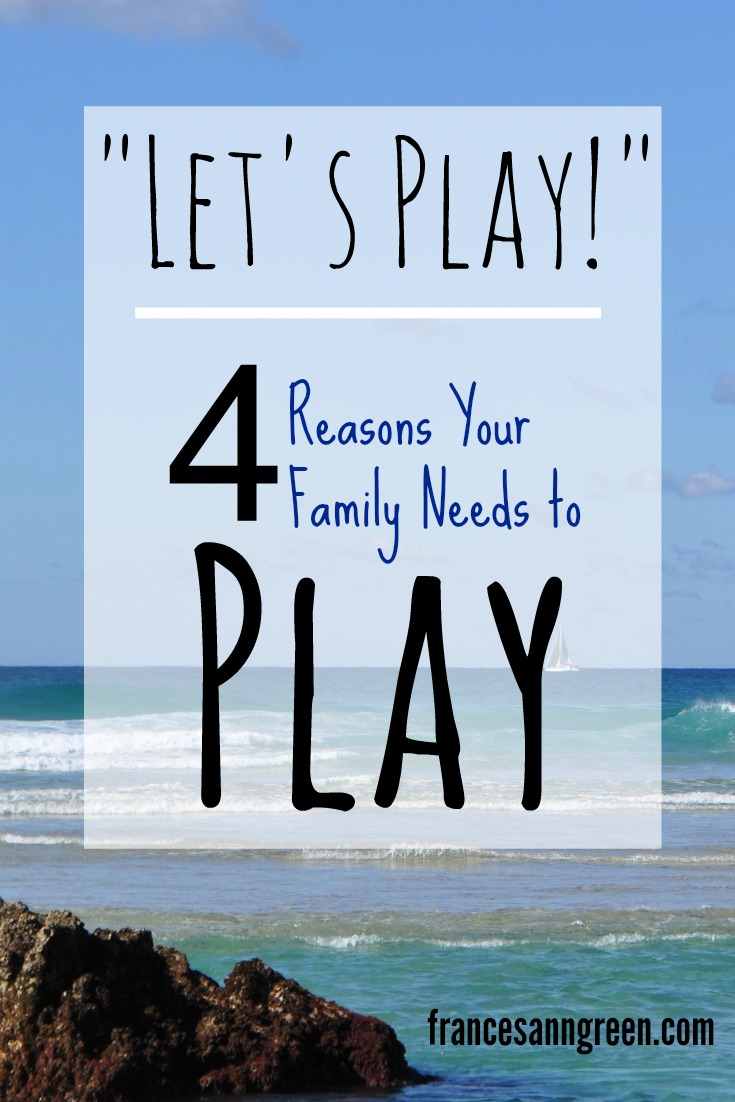 Does your family play together? Here are 4 reasons you need to be intentional about play.