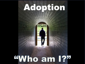 "Adoption – ""Who am I"""