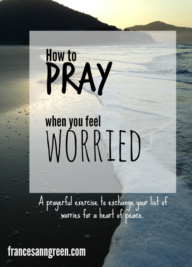 Do you feel anxiety? Try this prayer tip to exchange your list of worries for a heart of peace.