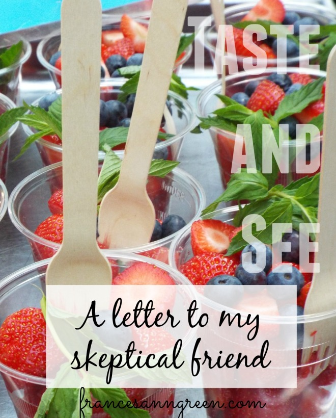 A letter to my skeptical friend
