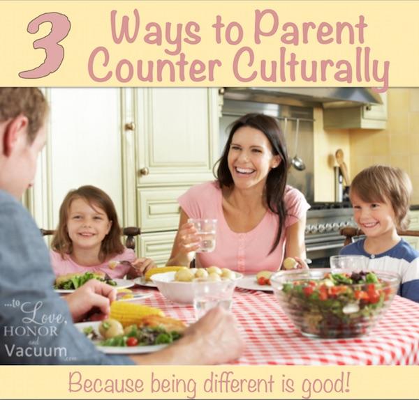 3-Ways-to-Parent-Counter-Culturally