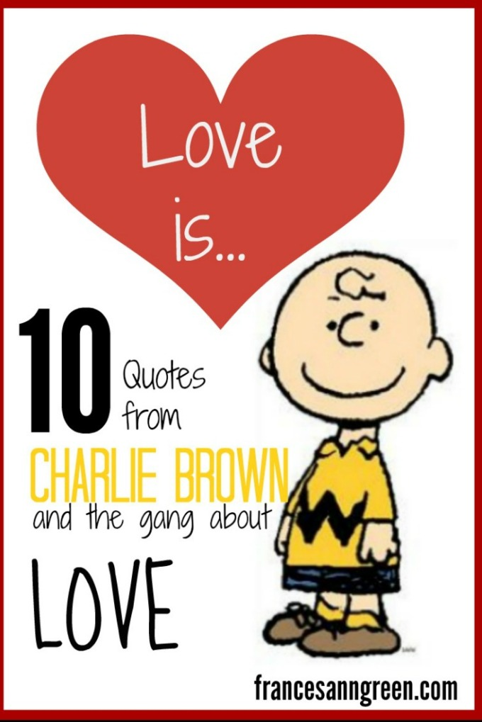 Love is - 10 Quotes about love from Charlie Brown and the gang