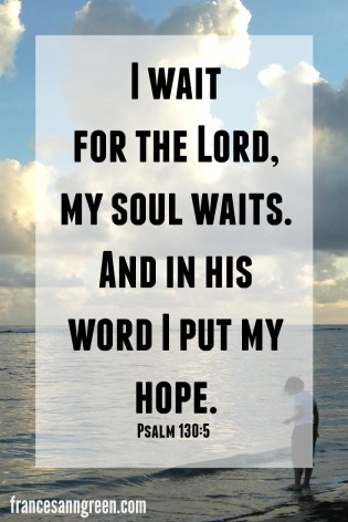 Are you a Christian who is learning to wait on the Lord? Do you want to strengthen your hope in Him? Here are10 verses that will encourage your faith and hope.