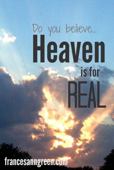 Do you believe heaven is for real? Is it hard for you to imagine? Here's an easy way to remember heaven that will help you on your journey home.